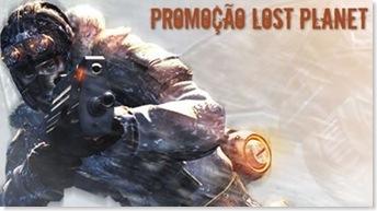 Promoção Lost Planet