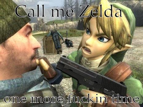 """'Me chama de Zelda só mais uma porra de vez"""""""