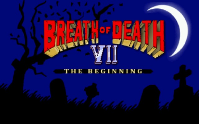 Breath of Death VII - Abertura